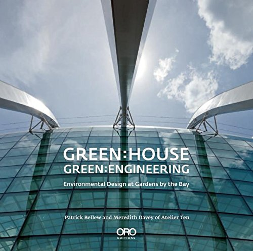 9781935935568: Green: House Green: Engineering: Environmental Design at Gardens by the Bay Singapore