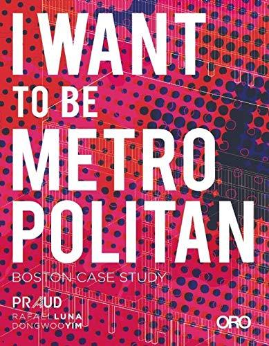 9781935935582: I Want To Be Metropolitan: Boston Case Study