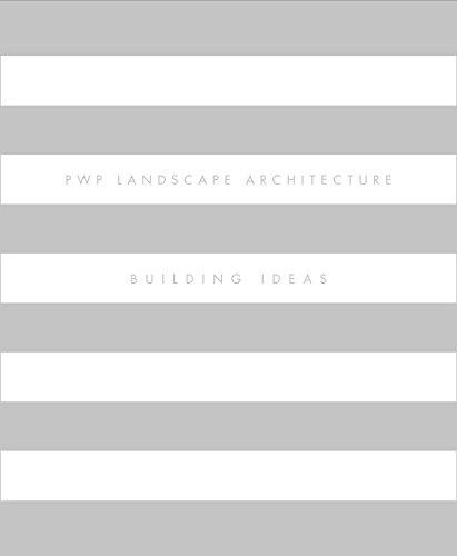 9781935935643: PWP Landscape Architecture: Building Ideas