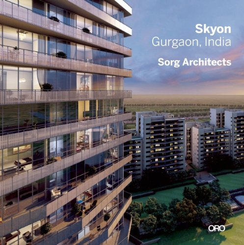9781935935780: Skyon Gurgaon, India (Modern in Context: the Architecture of Suman Sorg, Faia)
