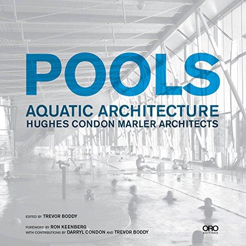 9781935935957: Pools: Aquatic Architecture: Hughes Condon Marler Architects