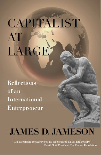 9781935942030: Capitalist at Large: Reflections of an International Entrepreneur