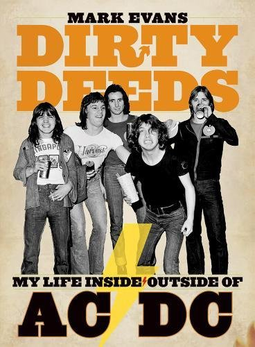 9781935950042: Mark Evans Dirty Deeds: My Life Inside/outside Of Ac/dc