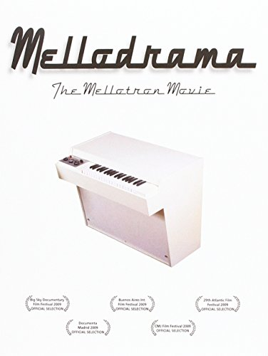 9781935950097: Mellodrama: The Mellotron Movie