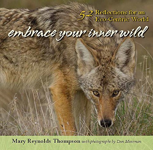 9781935952534: Embrace Your Inner Wild: 52 Reflections for an Eco-Centric World