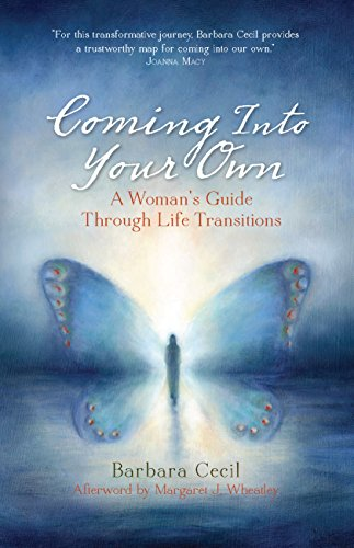 Coming into Your Own: A Woman's Guide Through Life Transitions: Cecil, Barbara