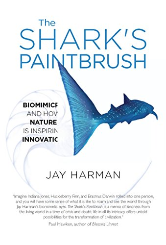 9781935952848: The Shark's Paintbrush: Biomimicry and How Nature is Inspiring Innovation