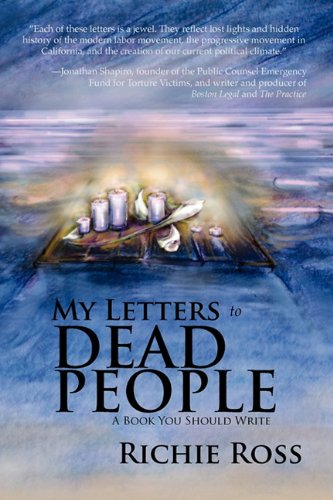 9781935953111: My Letters to Dead People: A Book You Should Write
