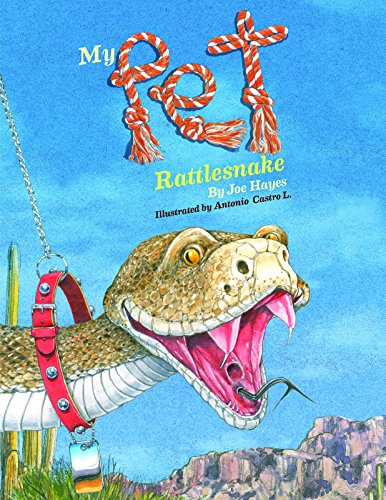 My Pet Rattlesnake (Paperback): Joe Hayes