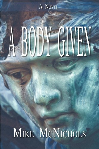 9781935959380: A Body Given