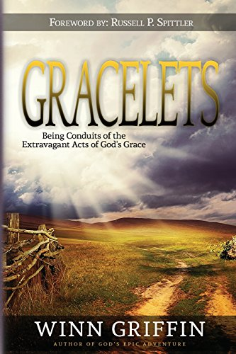 9781935959519: Gracelets: Being Conduits of the Extravagant Acts of God's Grace