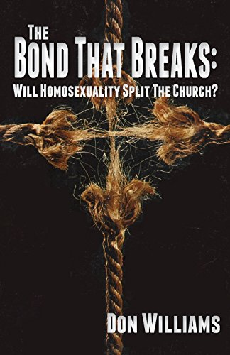 9781935959533: The Bond That Breaks: Will Homosexuality Split the Church?