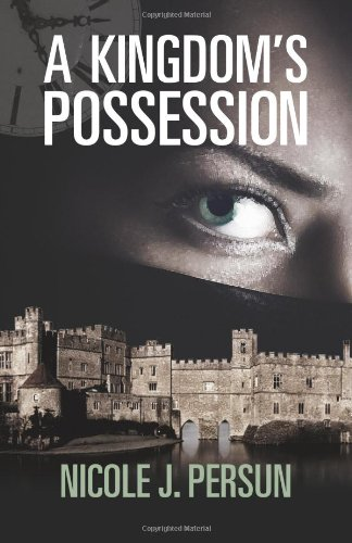 9781935961222: A Kingdom's Possession