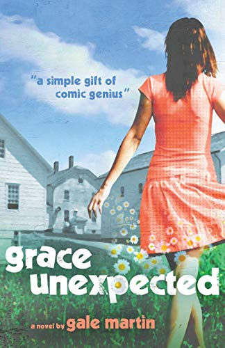 9781935961611: Grace Unexpected