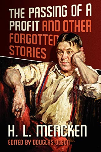 9781935965411: The Passing of a Profit and Other Forgotten Stories