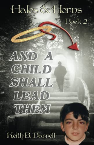 9781935971115: And a Child Shall Lead Them (Halos & Horns, Book 2) (Volume 2)