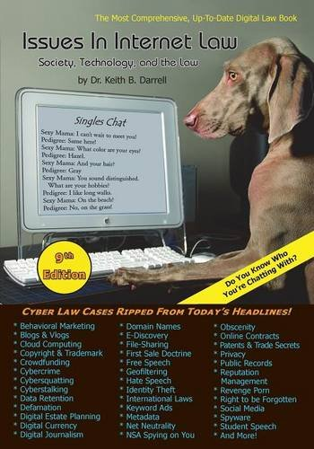 Issues in Internet Law: Society, Technology, and: Darrell, Keith B.