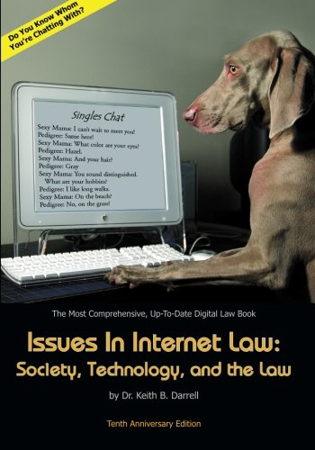 9781935971245: Issues in Internet Law: Society, Technology, and the Law: 10th Edition