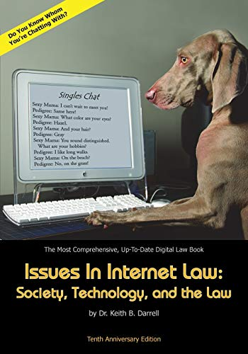 9781935971306: Issues in Internet Law: Society, Technology, and the Law, 10th Ed.