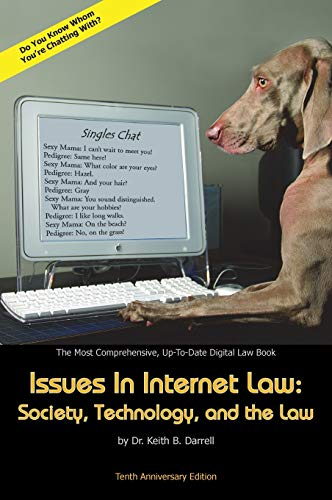 9781935971313: Issues in Internet Law: Society, Technology, and the Law, 10th Ed.