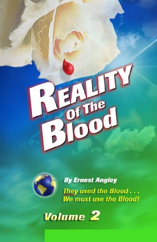Reality of the Blood, Volume 2 They Used the Blood.We Must Use the Blood! (Reality of the Blood): ...