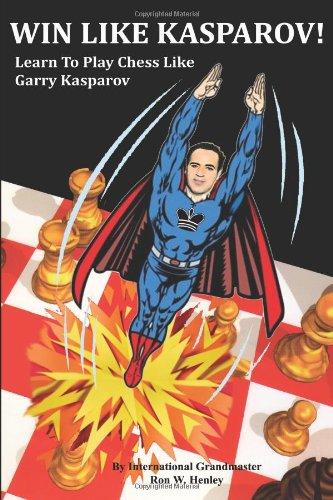 9781935979005: Win Like Kasparov!: Learn To Play Chess Like Garry Kasparov