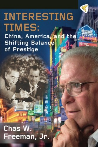 9781935982265: Interesting Times: China, America, and the Shifting Balance of Prestige