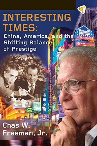9781935982289: Interesting Times: China, America, and the Shifting Balance of Prestige
