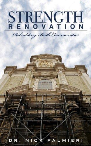 9781935986096: Strength Renovation: Rebuilding Faith Communities