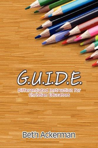 9781935986263: G.U.I.D.E. Differentiated Instruction for Christian Educators
