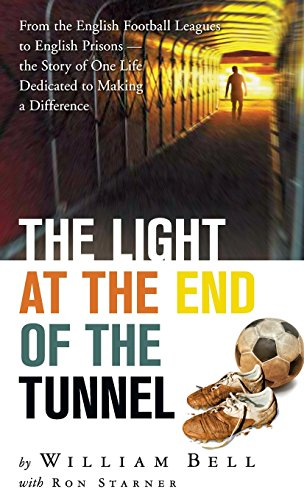 The Light at the End of the Tunnel: Bell, William
