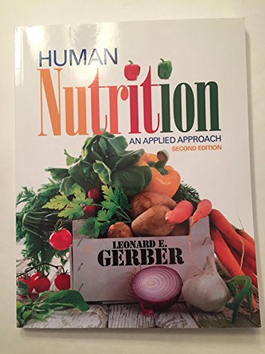 9781935987673: Human Nutrition: An Applied Approach