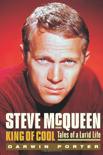 9781936003051: Steve McQueen, King of Cool: Tales of a Lurid Life