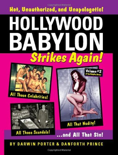9781936003129: Hollywood Babylon Strikes Again!: More Exhibitions! More Sex! More Sin! More Scandals Unfit to Print (Blood Moon's Babylon)