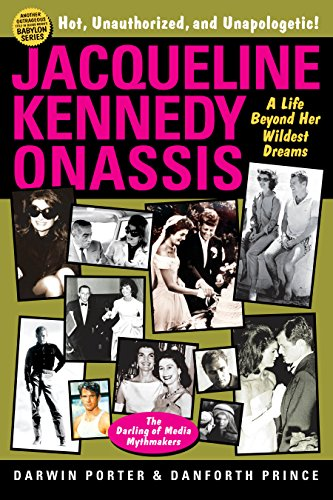 9781936003396: Jacqueline Kennedy Onassis: A Life Beyond Her Wildest Dreams