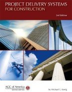 9781936006748: AGC Project Delivery Systems for Construction