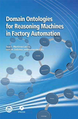 9781936007011: Domain Ontologies for Reasoning Machines in Factory Automation