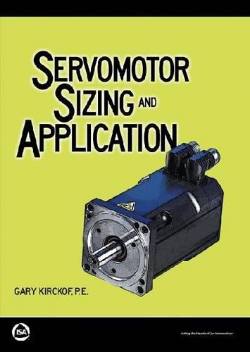 9781936007844: Servomotor Sizing and Application