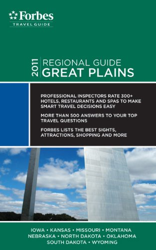 9781936010851: Forbes Travel Guide 2011 Great Plains (Forbes Travel Guide Regional Guide)