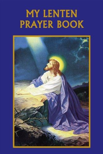 9781936020393: My Lenten Prayer Book