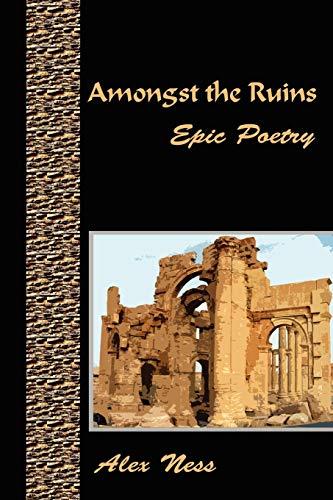 Amongst the Ruins: Ness, Alex