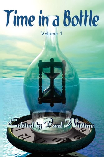 Time in a Bottle: Volume 1: Jim C. Hines,