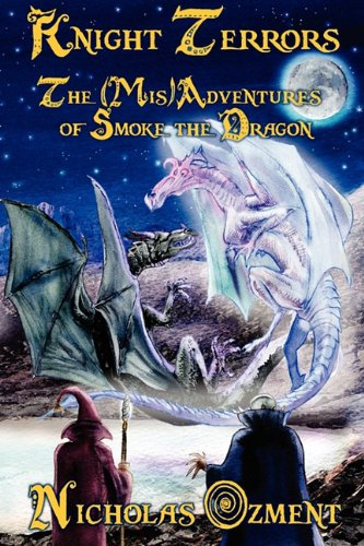 9781936021284: Knight Terrors: The (MIS)Adventures of Smoke the Dragon