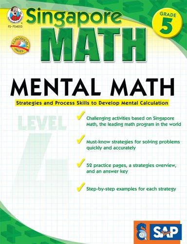 9781936024117: Mental Math, Grade 5: Strategies and Process Skills to Develop Mental Calculation (Singapore Math)