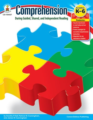 9781936024223: Comprehension During Guided, Shared, and Independent Reading, Grades K - 6