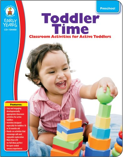 9781936024810: Toddler Time, Grade Preschool: Classroom Activities for Active Toddlers (Early Years)