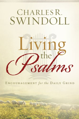 9781936034703: Living the Psalms: Encouragement for the Daily Grind