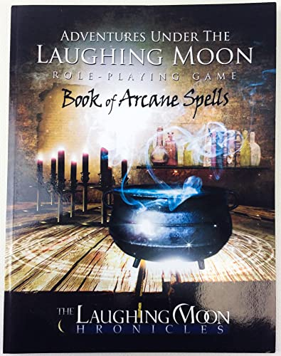 9781936037575: Book of Arcane Spells (Adventures Under the Laughing Moon Role-Playing Game, Volume 2)