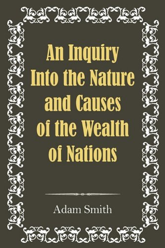 9781936041886: An Inquiry Into the Nature and Causes of the Wealth of Nations