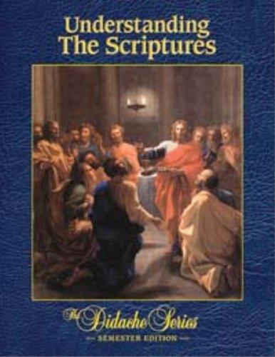 Understanding the Scriptures, Semester Edition: Scott Hahn